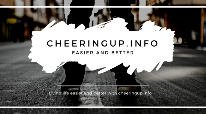 Making Life Easier with cheeringup.info