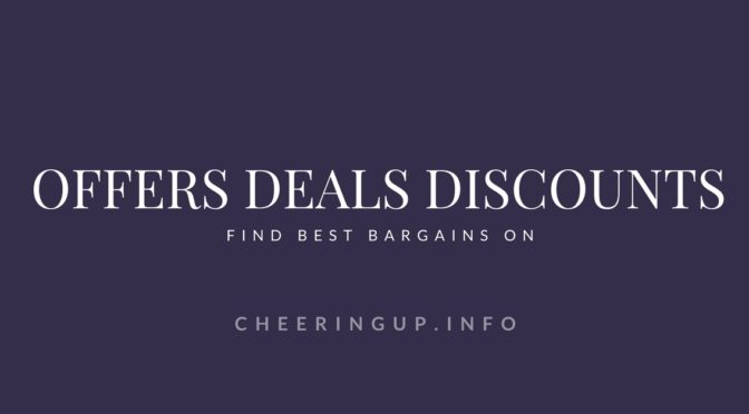 Deals Discounts Special Offers Bargains