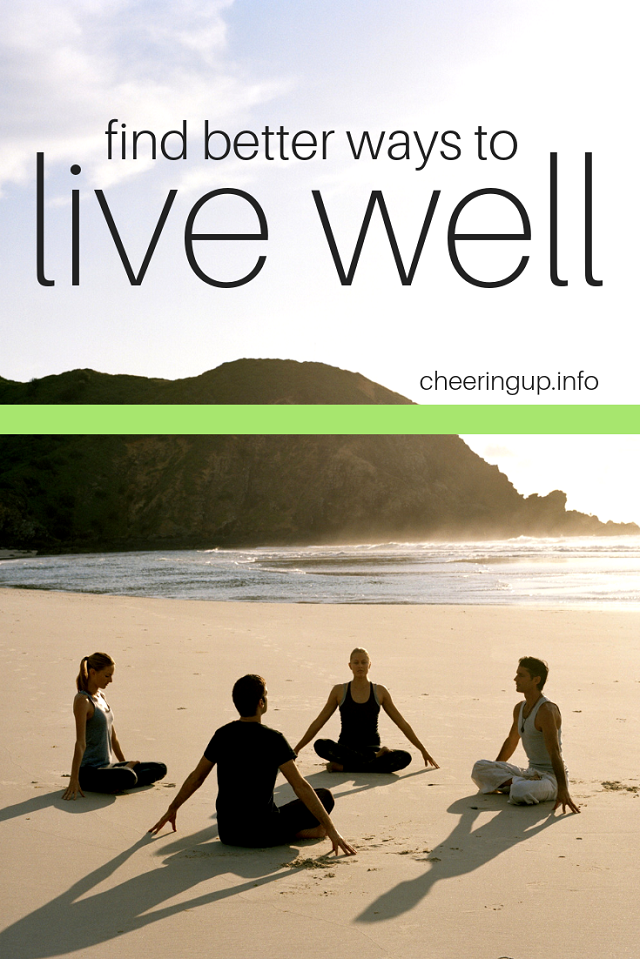 Improving Mental and Physical Health CheeringupInfo Live Well Tips and Reviews