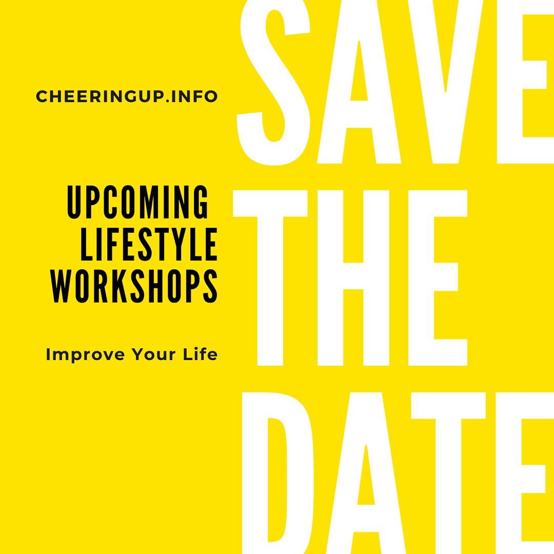 Improve Your Life Workshops